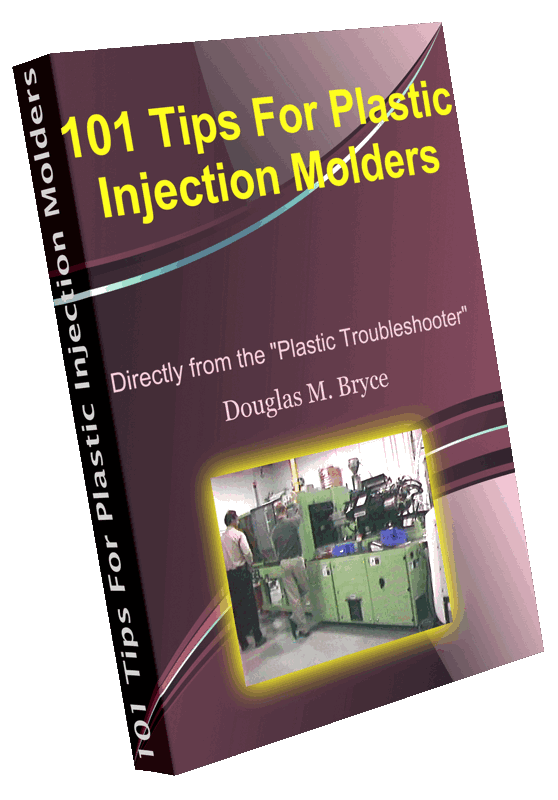 101 Tips For Plastic Injection Molders